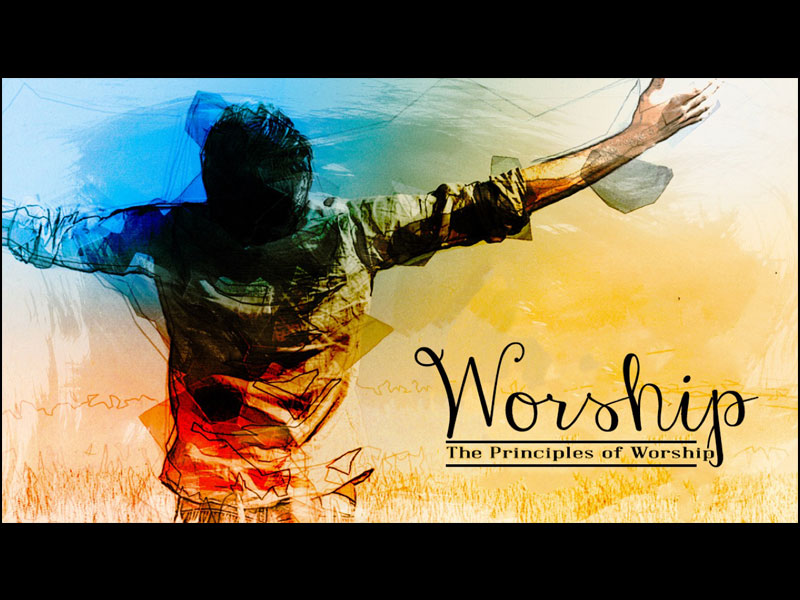 Principles of Worship