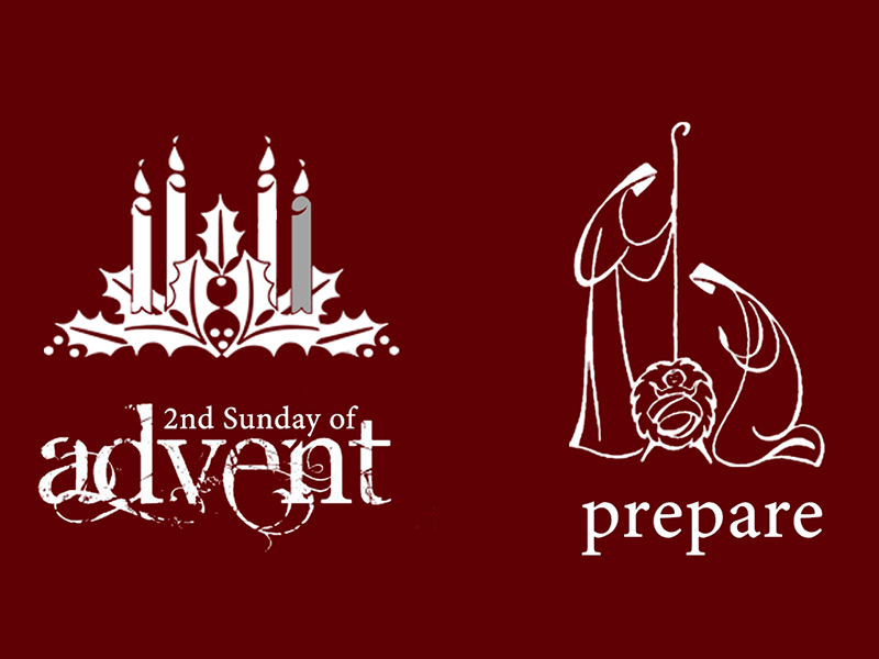 2nd Sunday of Advent: Prepare